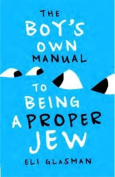 The Boy's Own Manual to Being a Proper Jew