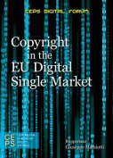 Copyright in the EU Digital Single Market