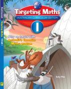 Targeting Maths Australian Curriculum Edition - Year 1 Student Book