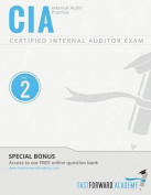 CIA Exam Review Course & Study Guide  : Part 2 - Internal Audit Practice