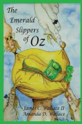 The Emerald Slippers of Oz