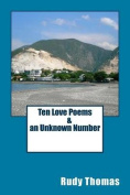 Ten Love Poems & an Unknown Number