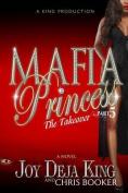 Mafia Princess, Part 5