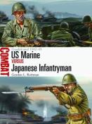 US Marine vs Japanese Infantryman