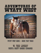 Adventures of Wyatt West
