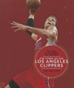 The Story of the Los Angeles Clippers (NBA