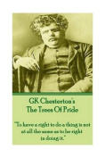 Gk Chesterton the Trees of Pride