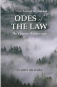 A Collection of Important Odes of the Law