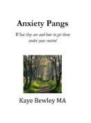 Anxiety Pangs