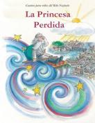 La Princesa Perdida [Spanish]