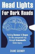 Head Lights for Dark Roads