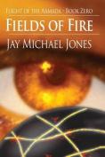 Fields of Fire - Book Zero