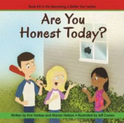 Are You Honest Today?
