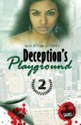 Deception's Playground 2