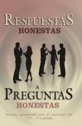 Respuestas Honestas a Preguntas Honestas [Spanish]
