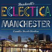 Bradwell's Eclectica Manchester