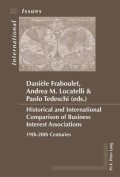 Historical and International Comparison of Business Interest Associations