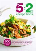 The 5:2 Diet Recipe Book