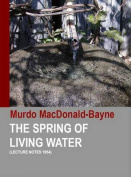 The Spring of Living Water (Lecture Notes 1954)