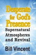 Desperate for God's Presence