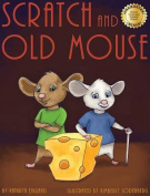 Scratch and Old Mouse