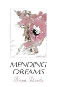Mending Dreams