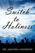 Switch to Holiness