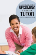 Becoming a Better Tutor
