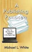A Publishing Panacea