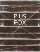 Pius Fox: Reflection