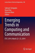 Emerging Trends in Computing and Communication