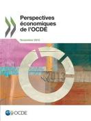 Perspectives Economiques de L'Ocde, Volume 2013 Numero 2 [FRE]