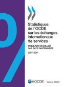 Statistiques de L'Ocde Sur Les Echanges Internationaux de Services, Volume 2013 Issue 2 [FRE]