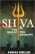 Shiva and the Rise of the Shadows