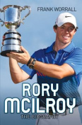 Rory McIlroy: The Biography
