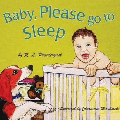 Baby, Please Go to Sleep