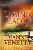 Losing Ladd