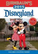 Birnbaum's 2015 Disneyland Resort