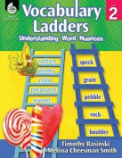 Vocabulary Ladders: Understanding Word Nuances