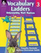 Vocabulary Ladders, Level 3