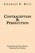 Contraception and Persecution