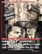 Wall Street Banksters Financed Roosevelt, Bolshevik Revolution and