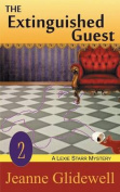The Extinguished Guest (a Lexie Starr Mystery, Book 2)