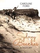 Sydney Beaches: A History