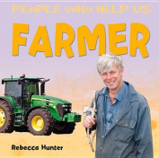 Farmer (People Who Help Us)