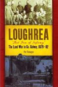 Loughrea, That Den of Infamy