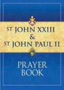 St John XXIII and St John Paul II Prayer Book