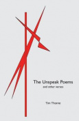 The Unspeak Poems and Other Verses
