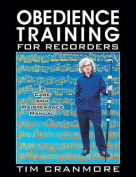 Obedience Training for Recorders
