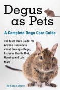 Degus as Pets